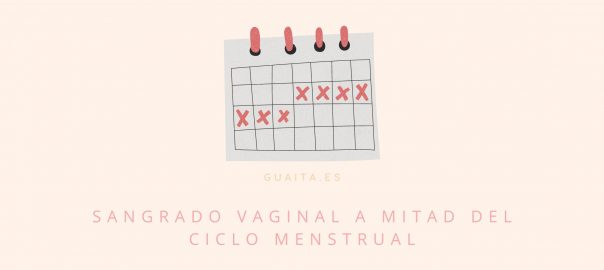 sangrado vaginal a mitad del ciclo menstrual